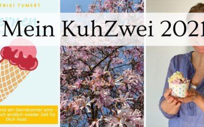 Mein KuhZwei 2021 – wer hat an den Monaten gedreht?